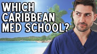 Which Caribbean Med School Should You Go To?