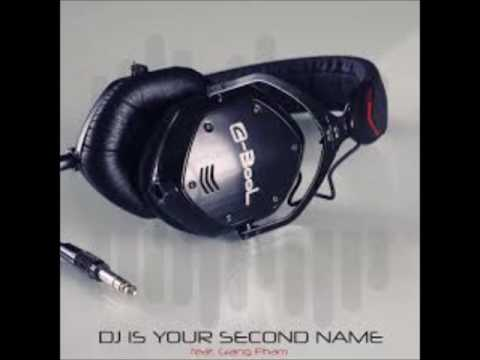 C BooL -  DJ Is Your Second Name ft  Giang Pham