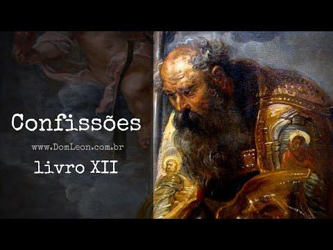AudioBook: Confissões, Santo Agostinho de Hipona. Livro XII