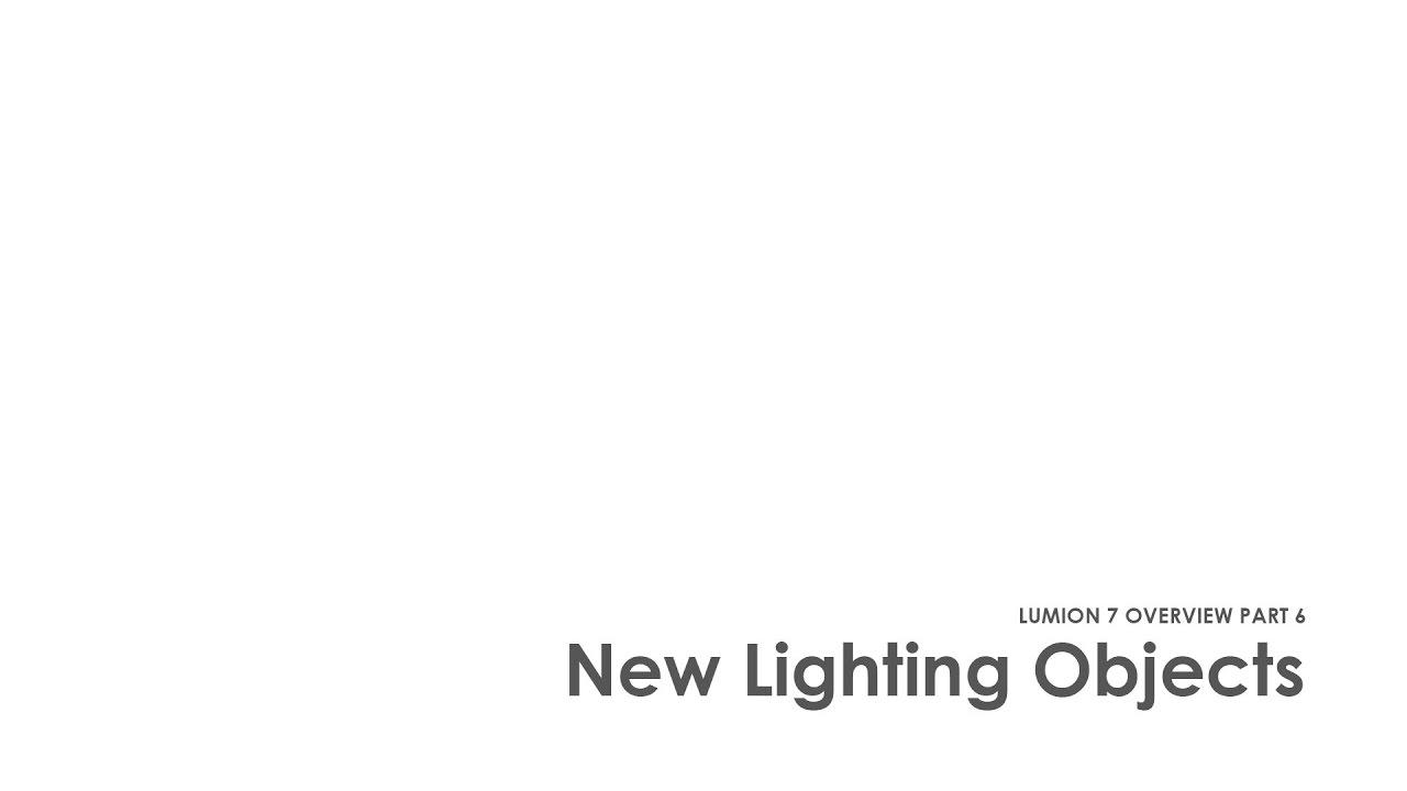 Lumion 7の新機能 - パート6 - 新しい照明オブジェクト