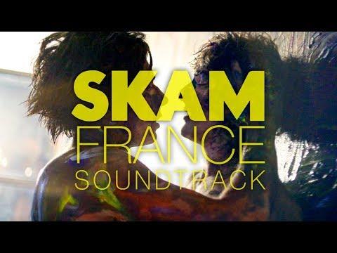 SKAM FRANCE SOUNDTRACK