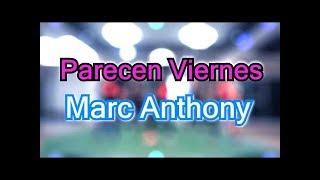 Marc Anthony   Parecen Viernes| Coreografía | Zumba