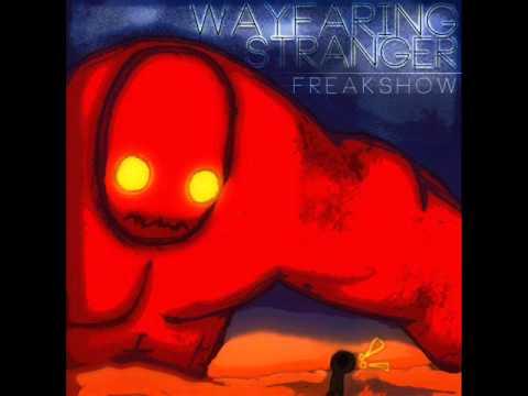 Freakshow - Wayfaring Stranger