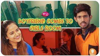 When a boyfriend comes to girls room | Girls Logic