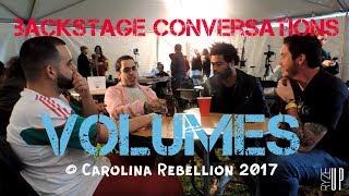 Volumes Interview at Carolina Rebellion 2017 | Backstage Conversations | Ryze-Up TV