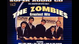 The Zombies : Tell Her No