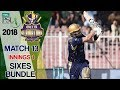 Quetta Gladiators  Sixes | Multan Sultans Vs Quetta Gladiators | Match 13 | 3rd March | HBL PSL 2018