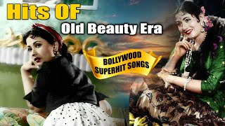 Old Beautiful Era Superhit Songs | Evergreen Old Bollywood Songs - Jukebox