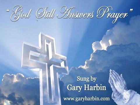 Gospel Singer Video - God Still Answers Prayer