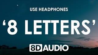 Why Don't We   8 Letters (8D AUDIO) 🎧