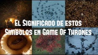 El Significado de estos Símbolos en Game Of Thrones + Ganador del Concurso
