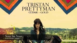 <b>Tristan Prettyman</b>  Never Say Never