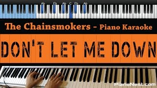 The Chainsmokers - Don't Let Me Down ft. Daya - LOWER Key (Piano Karaoke / Sing Along)