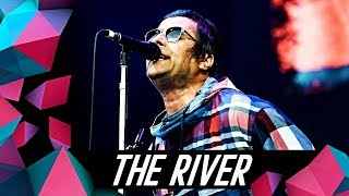 LIAM GALLAGHER   THE RIVER (LIVE AT GLASTONBURY '19)