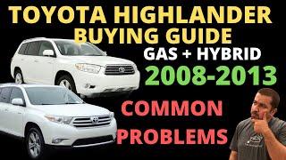 2008-2013 Toyota Highlander and Highlander Hybrid Buying Guide