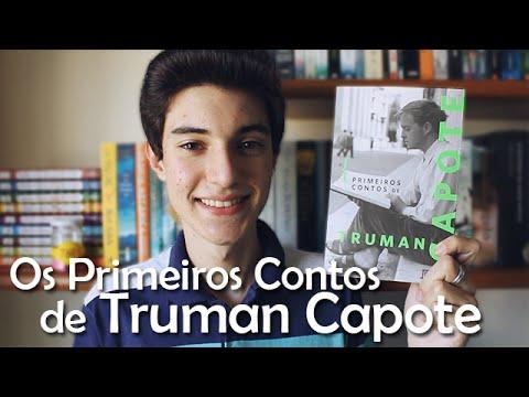Os Primeiros Contos de Truman Capote | Não Apenas Histórias