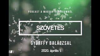 A koronavírus hatásai agrárszemmel: beszélgetés Jakab István MAGOSZ-elnökkel | SZÓVETÉS PODCAST #04