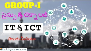 GROUP 1 - సైన్సు & టెక్నాలజీ - IT & ICT