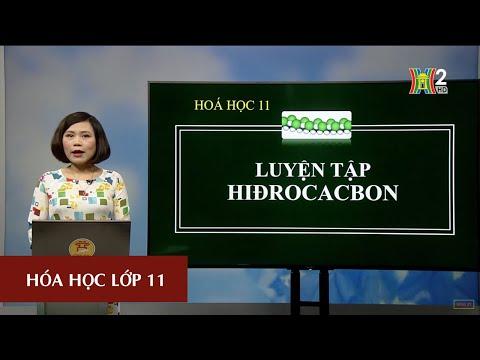 MÔN HÓA HỌC - LỚP 11 | LUYỆN TẬP VỀ HIDROCACBON (T3) | 16H30 NGÀY 28.04.2020 | HANOITV