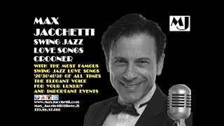 MAX JACCHETTI Swing Jazz Love Songs Crooner video preview