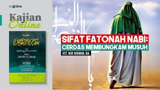 Ngaji Aqidatul Awam: Sifat Fathanah Nabi