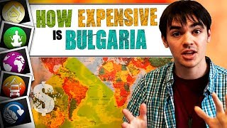 How Expensive Is Bulgaria?