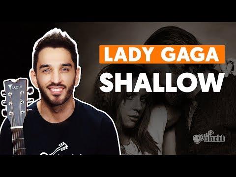 SHALLOW - Lady Gaga (feat. Bradley Cooper) (aula completa)   Como tocar no Violão