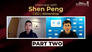 Interview with Waterdrop CEO Shen Peng, Part 2: Invest in development, and profits will follow
