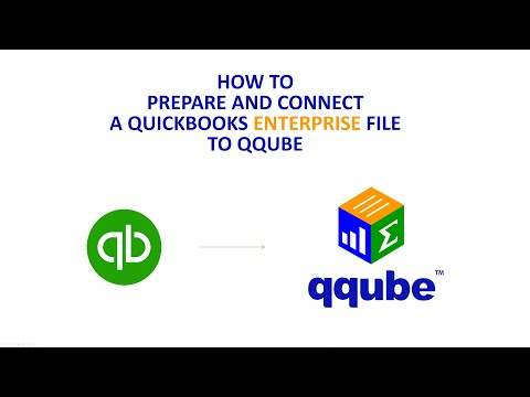 Preparing a QuickBooks Enterprise file to connect to QQube