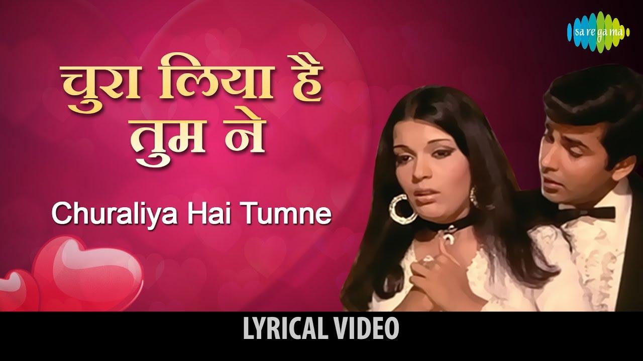 Chura Liya Hai Tumne Jo Dil Ko Lyrics English Translation