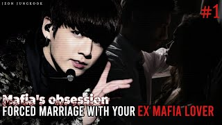 Forced marriage with your ex mafia lover   Jungkook ff   𝐦𝐚𝐟𝐢𝐚'𝐚 𝐨𝐛𝐬𝐞𝐬𝐬𝐢𝐨𝐧