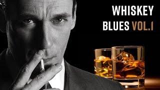Whiskey Blues | Best of Slow Blues/Rock #1