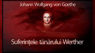 Suferințele tânărului Werther, de Johann Wolfgang Goethe, teatru radiofonic