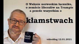 RZ O legendarnym norweskim łączniku, zemście liberałów, i przede wszystkim – o kłamstwach.