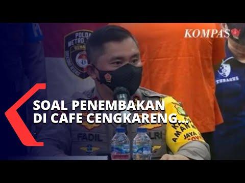 Tegas! Kapolda Metro Jaya Angkat Bicara Soal Pelaku Penembakan di Cafe Cengkareng