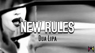 Dua Lipa - NEW RULES (Lyric Video)