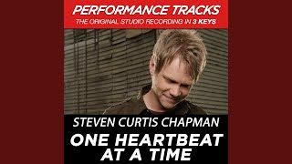 One Heartbeat At A Time (Medium Key Performance Track With Background Vocals; TV Track)