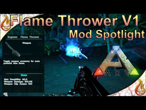 Ark Flame Thrower, DPs Tranq Sniper Rifle and Joan's Photon mod