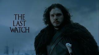 (GoT) Jon Snow || The Last Watch