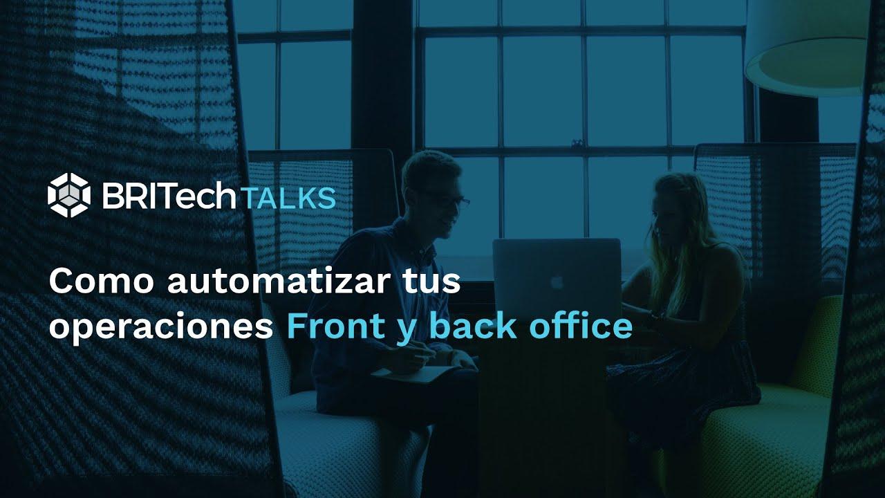 Como automatizar tus operaciones Front y back office