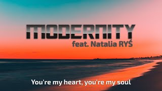 Modernity feat. Natalia Ryś - You're my heart, you're my soul (Cover Radio Mix) [Lyric Video]