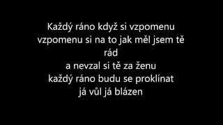 Chinaski-Každý ráno text (lyrics)