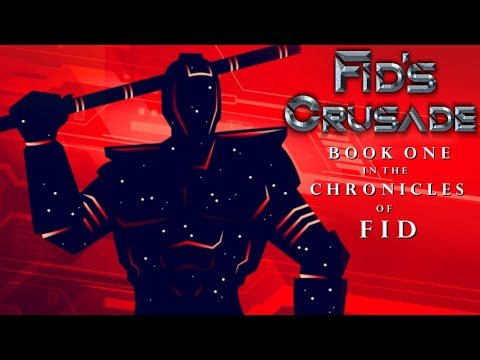 Fid's Crusade Book Trailer