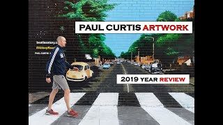 Paul Curtis Artwork 2019 Year Review