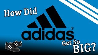 How Did Adidas Get So Big?