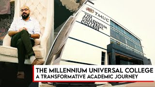 The Millennium Universal College - A Transformative Academic Journey