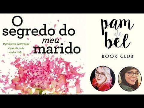 O SEGREDO DO MEU MARIDO (Liane Moriarty) | #PamDeBel