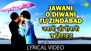 Jawani O Diwani with lyrics | जवानी ओ   - YouTube