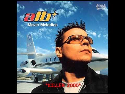 ATB - Killer 2000 - HQ