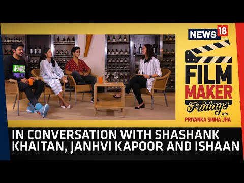 Film-Maker Fridays EP 5 | In Conversation With Shashank Khaitan, Janhvi Kapoor And Ishaan Khatter